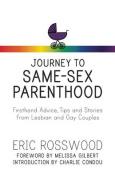 Journey to Same-Sex Parenthood