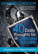 40 Daily Thoughts for the Christian Soldier