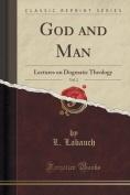 God and Man, Vol. 2