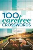 100 Carefree Crosswords
