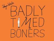 Badly Timed Boners