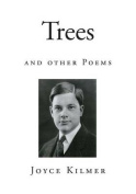 Trees: And Other Poems