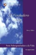 El Verdadero Dios [Spanish]