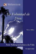 La Voluntad de Dios [Spanish]