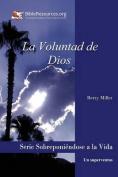 La Voluntad de Dios [Spanish]