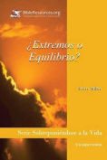 Extremos O Equilibrio? [Spanish]