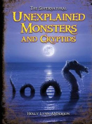 Unexplained Monsters & Cryptids