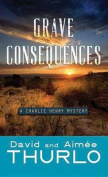 Grave Consequences [Large Print]