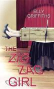 The Zig Zag Girl [Large Print]