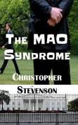 The Mao Syndrome
