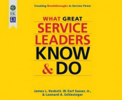 What Great Service Leaders Know and Do [Audio]