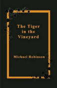 Tiger in the Vineyard