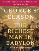 The Richest Man in Babylon [Large Print]