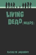 Living Dead(heads)