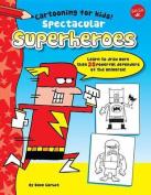 Spectacular Superheroes
