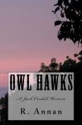 Owl Hawks