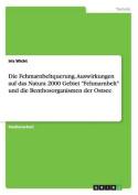 Die Fehmarnbeltquerung. Auswirkungen Auf Das Natura 2000 Gebiet Fehmarnbelt Und Die Benthosorganismen Der Ostsee [GER]