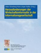 Herausforderungen Der Wirtschaftsinformatik in Der Informationsgesellschaft [GER]