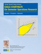 Eagle-Starthilfe - Ein Semester Operations Research [GER]