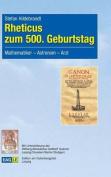 Rheticus Zum 500. Geburtstag [GER]
