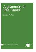 A Grammar of Pite Saami