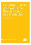 Einfuhrung in Die Grammatische Beschreibung Des Deutschen [GER]