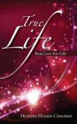 True Life: Real Love for Life