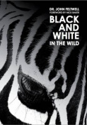 Black and White: In the Wild