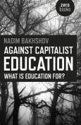 Against Capitalist Education