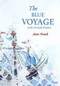 The Blue Voyage, and Other Poems