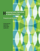 Harnessing Indian Agriculture to Global Value Chain