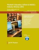 Plunkett's Education, Edtech & Moocs Industry Almanac 2016
