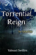 Torrential Reign