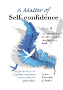 A Matter of Self-Confidence