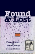 Found & Lost  : Found Poetry and Visual Poetry
