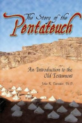 The Story of the Pentateuch