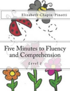 Five Minutes to Fluency and Comprehension