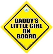 Daddy's Little Girl on Board, Car Sign, Baby On Board Sign, Car Signs, Baby on Board Car Sign, Baby Car Signs, Car Sign, Bumper Sticker, Decal, Baby Car Sign, Baby Car Sign, Daddy Car Sign