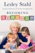 Becoming Grandma