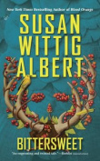 Bittersweet (China Bayles Mysteries