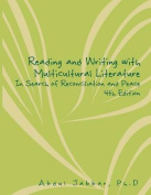 Reading and Writing with Multicultural Literature in Search of Reconciliation and Peace 4th Edition