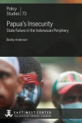 Papua's Insecurity