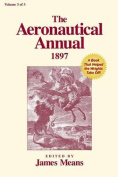 The Aeronautical Annual 1897