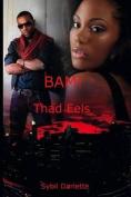 Bam!: Thad Eels
