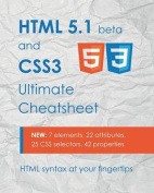 HTML 5.1 & Css3 Ultimate Cheatsheet  : HTML Syntax at Your Fingertips