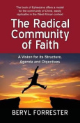 The Radical Community of Faith