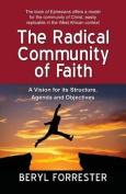 The Radical Community of Faith