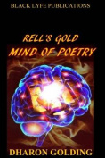 Rell's Gold Mind of Poetry
