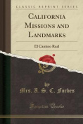 California Missions and Landmarks