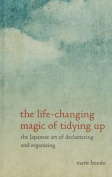 The Life-Changing Magic of Tidying Up [Large Print]